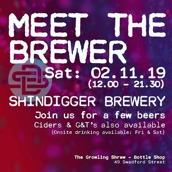 Coming Up: Sat 2nd Nov @shindiggerbrewingco are in the shop ...